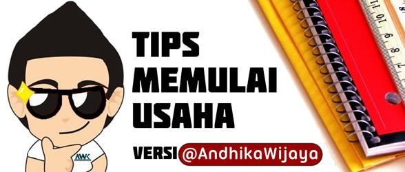 tips,memulai,usaha,versi,ala,andhika,wijaya