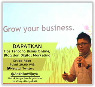 Twitter dan Tweet Tentang Tips Blog, Digital Marketing, Internet Marketing dan Bisnis Online bersama Andhika Wijaya Kurniawan
