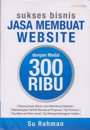 Buku Sukses Bisnis Jasa Membuat Website - Su Rahman