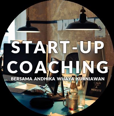 Startup Business Coaching bersama Coach Andhika Wijaya Kurniawan, Bisnis (Online) Coach No.1 Indonesia